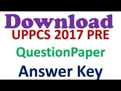 Download UPPCS 2017 PRE Question Paper and Answer Key