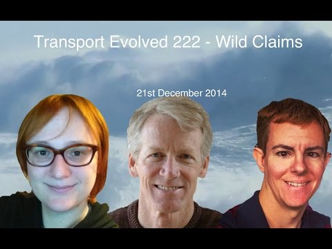 Transport Evolved News Panel Talk Show Episode 222: Wild Claims