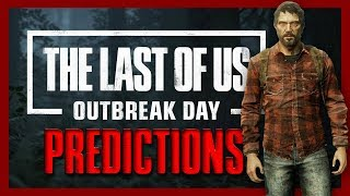 The Last of Us Outbreak Day 2018 predictions – The reveal of Joel?