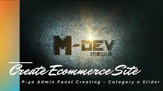 P-40 Admin-Panel Erstellen - Kategorie n-Regler - Erstellen von E-Commerce-Website-Tutorial