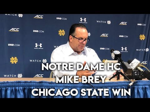 Notre Dame HC Mike Brey | Post-Chicago State Win