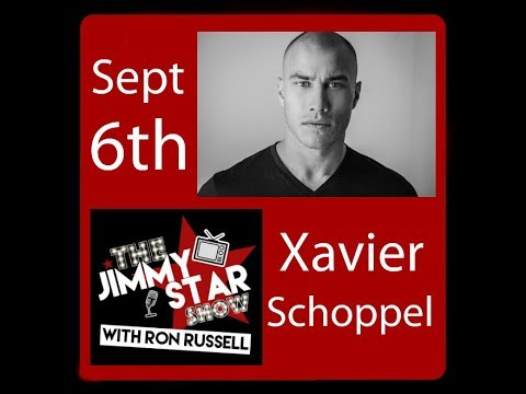 Actor/Producer Xavier Schoppel | @DrJimmyStar @RonRussellShow #jimmystarshow #ROKU
