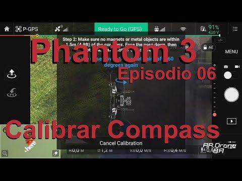 Phantom 3 - Calibrar Compass - Episodio 6 (En Español)