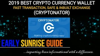 2019 Best Crypto Currency Wallet (Fast transaction, Safe & Inbuilt Free Exchange), Cryptonator