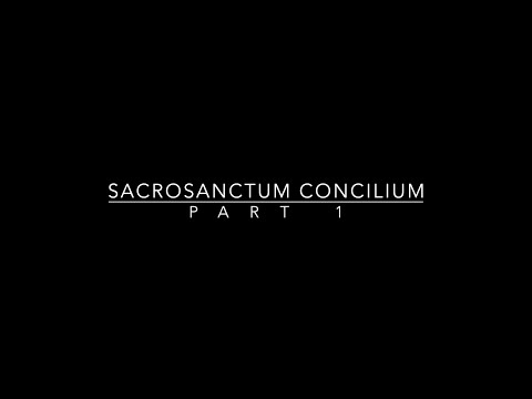 sacrosanctum-concilium-part-1
