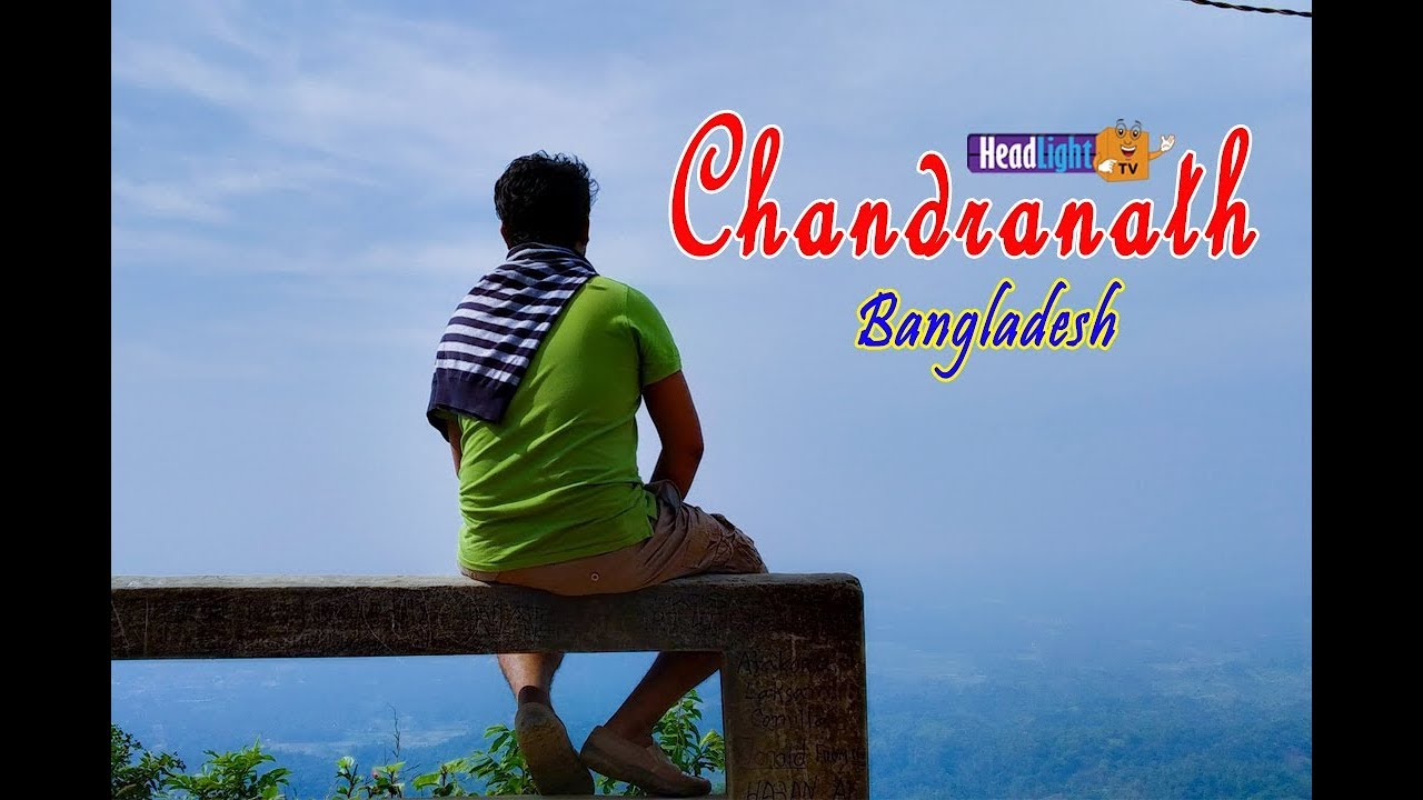 Travelling Chandranath temple | Bangladesh | Beauty of bangladesh | Chittagong