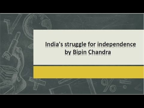 How to read India's struggle for independence by Bipan Chandra