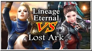 Lineage Eternal Vs Lost Ark - Gameplay Comparison and Details (English)