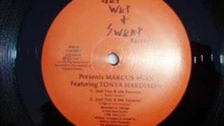 Marcus Mixx ft Tonya Hardison Just you & me forever (90 Club