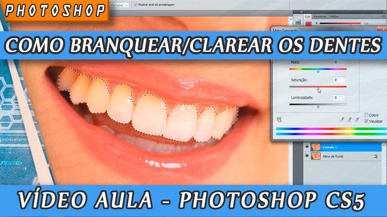 Como Clarear Os Dentes Video Aula De Photoshop Cs5 Youtube