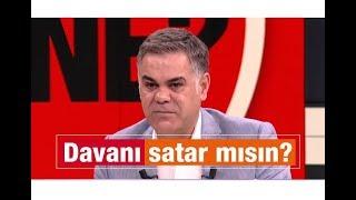 Süleyman ÖZIŞIK : Davanı satar mısın