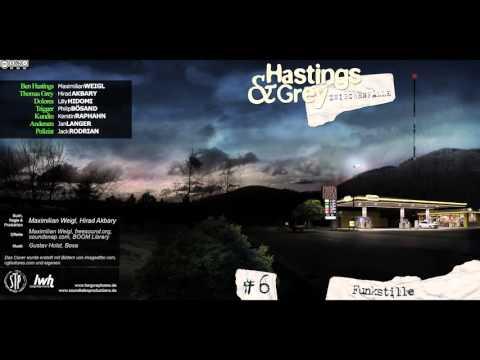 Hastings & Grey - Zwischenfall #6: Funkstille [HÖRSPIEL]