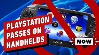 PlayStation Not Interested in Handheld Gaming - IGN Now