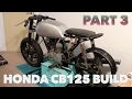 Honda CB125 Cafe Racer Build - Part 3 - Strip Down & Plans
