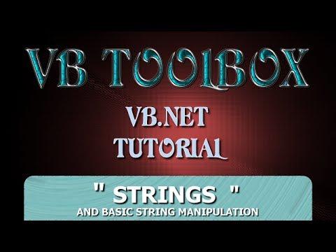 VB.NET Tutorial For Beginners - Strings & Basic String Manipulation (Visual Basic .NET)