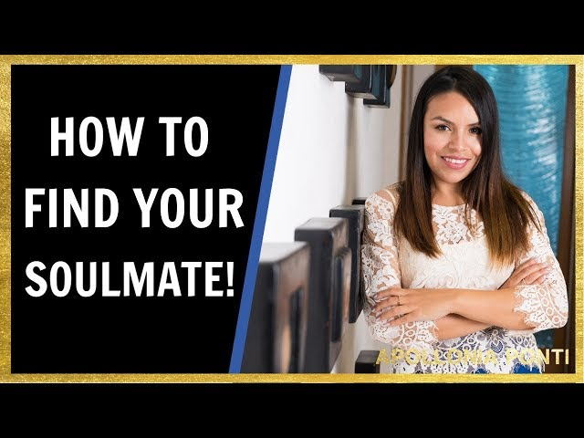 How To Find Your Soulmate | 8 Ways To Attract Your Soulmate