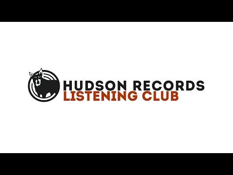 Hudson Records Listening Club - Salt House - Huam