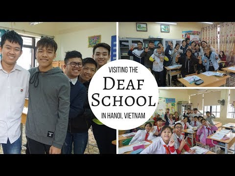 Vietnam Series: Visiting the Deaf School in Hanoi