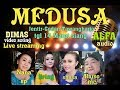 Dimas Production Live Stream MEDUSA CAMPURSARI ####Pernikahan AYUK & AFIF Godan-Tawangharjo