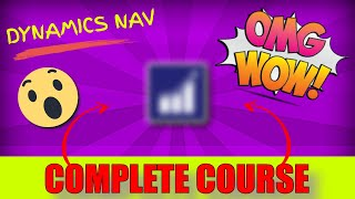 The Complete Microsoft Dynamics NAV 2018 Beginners Course