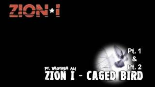 Zion I - Caged Bird FULL (Part 1 and Part 2)
