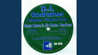 Playa Haters in dis House (Radio Mix) feat. Players Only