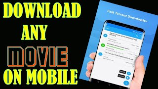 How to download movies on mobile for free using Utorrent