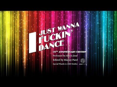 I Just Wanna Fuckin' Dance 15th Anniversary Edition