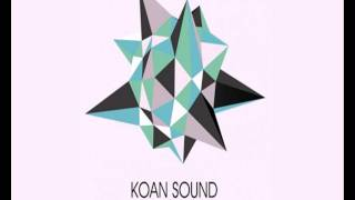 Koan Sound - Trouble In The West [Full]