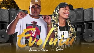 Evoluiu - (Lyric vídeo) - Kevin O Chris Feat. Sodré (DJ JUNINHO 22 DA COLOMBIA)
