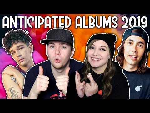 MOST ANTICIPATED ALBUMS OF 2019 (FT. ARTV)