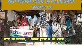 Best Street Food of Gauriganj II अमेठी II Cheap & Best