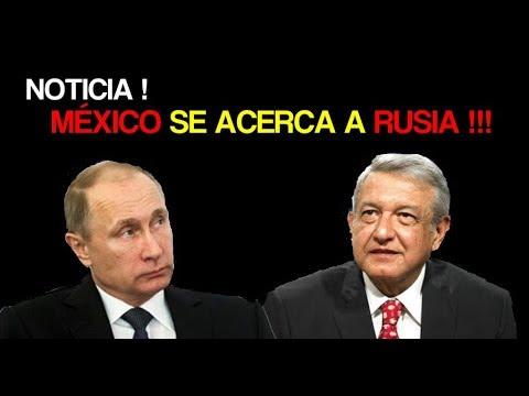 NOTICIA ! MEXICO SE ACERCA A RUSIA ! 2018 HD
