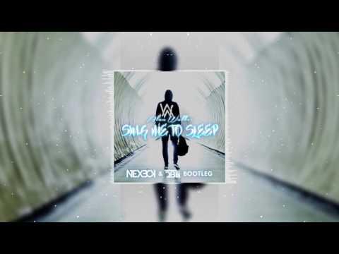Alan Walker - Sing Me To Sleep (NEXBOY & DBL Bootleg)