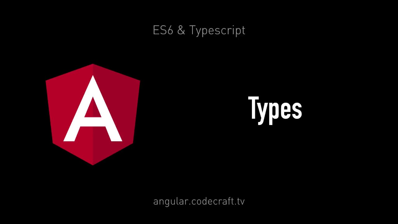 Types • Angular