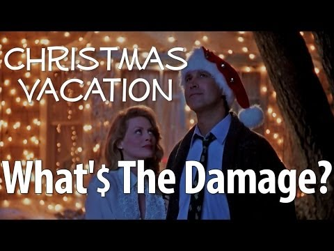 Christmas Vacation  What's The Damage?