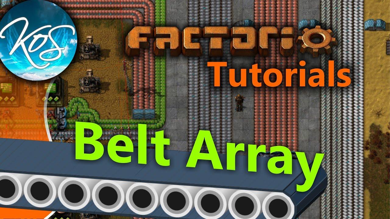 Factorio Tutorials: Belt Array