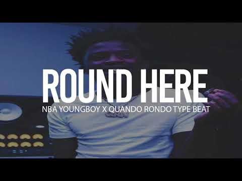"""(FREE) 2018 NBA Youngboy X Quando Rondo Type Beat """" Round Here """" (Prod By TnTXD X Yung Tago)"""