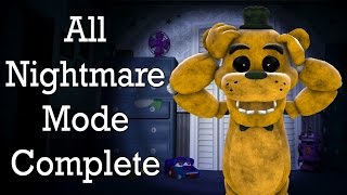 All Nightmare Mode COMPLETED!!! || Golden Freddy Plays: FNAF 4