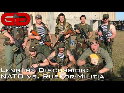 Lengthy Discussion: Comparing NATO and RUSFOR/Militia at MilSim West