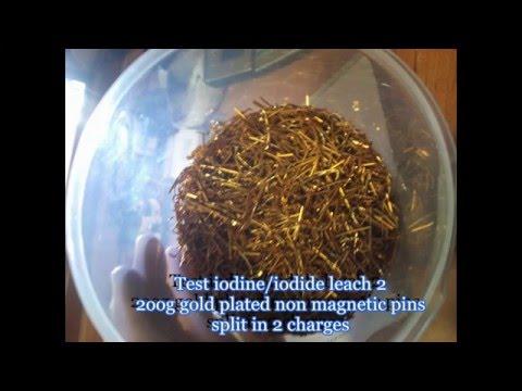 Iodine Iodide GOLD Leach Test Part 1