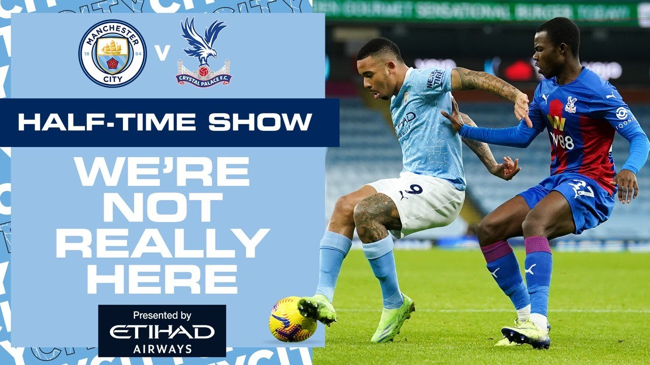 MAN CITY V CRYSTAL PALACE | PREMIER LEAGUE | WNRH HT SHOW