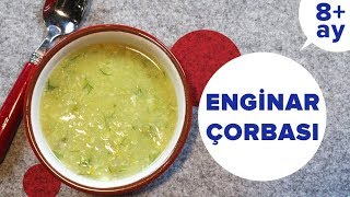 Enginar Çorbası | Soğuk Yaz Çorbası | Bebek Yemekleri (8 Ay +)
