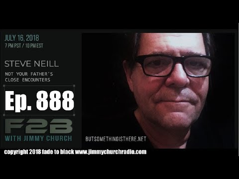 Ep 888 FADE to BLACK Jimmy Church w Steve Neill : FX Guru talks about his ET Contact :