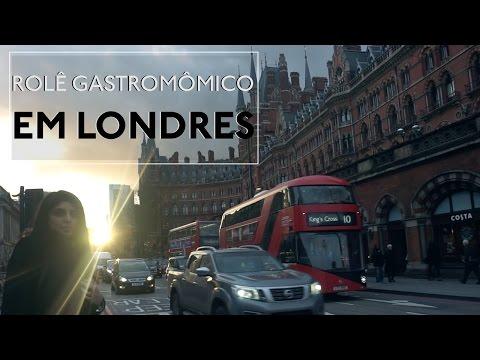 TOUR GASTRONÔMICO EM LONDRES | Eurotrip ep. - 02
