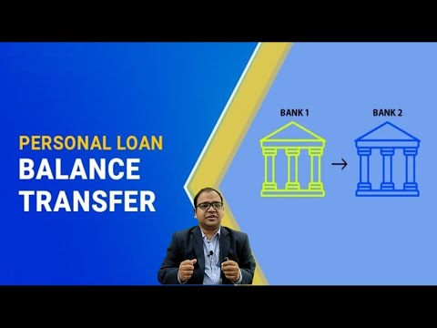 Personal Loan Balance Transfer Process In Details