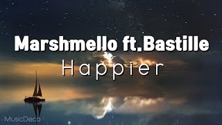 Marshmello ft. Bastille - Happier (lyrics) 가사해석, 자막영상