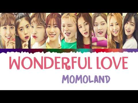 MOMOLAND - Wonderful love (어마어마해) Lyrics [Color Coded_Han_Rom_Eng]