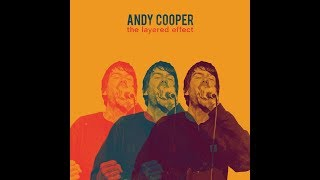 Andy Cooper - The Layered Effect - Full Album - 2018