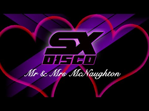 SX Disco - Louise & Alastair, Mr & Mrs McNaughton - Wedding DJ Essex